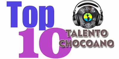 TOP 10 TALENTO CHOCOANO